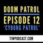 Artwork for Doom Patrol Episode 12 Review