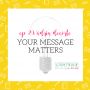 Artwork for 29: Adria DeCorte: Your Message Matters