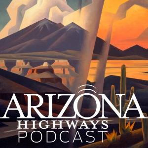 Arizona Highways Podcast