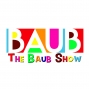Artwork for The Baub Show: Tracy Spiridakos, Markus Kasunich and Eric Shane