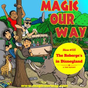 Roberge's Disneyland Trip Report - MOW #135