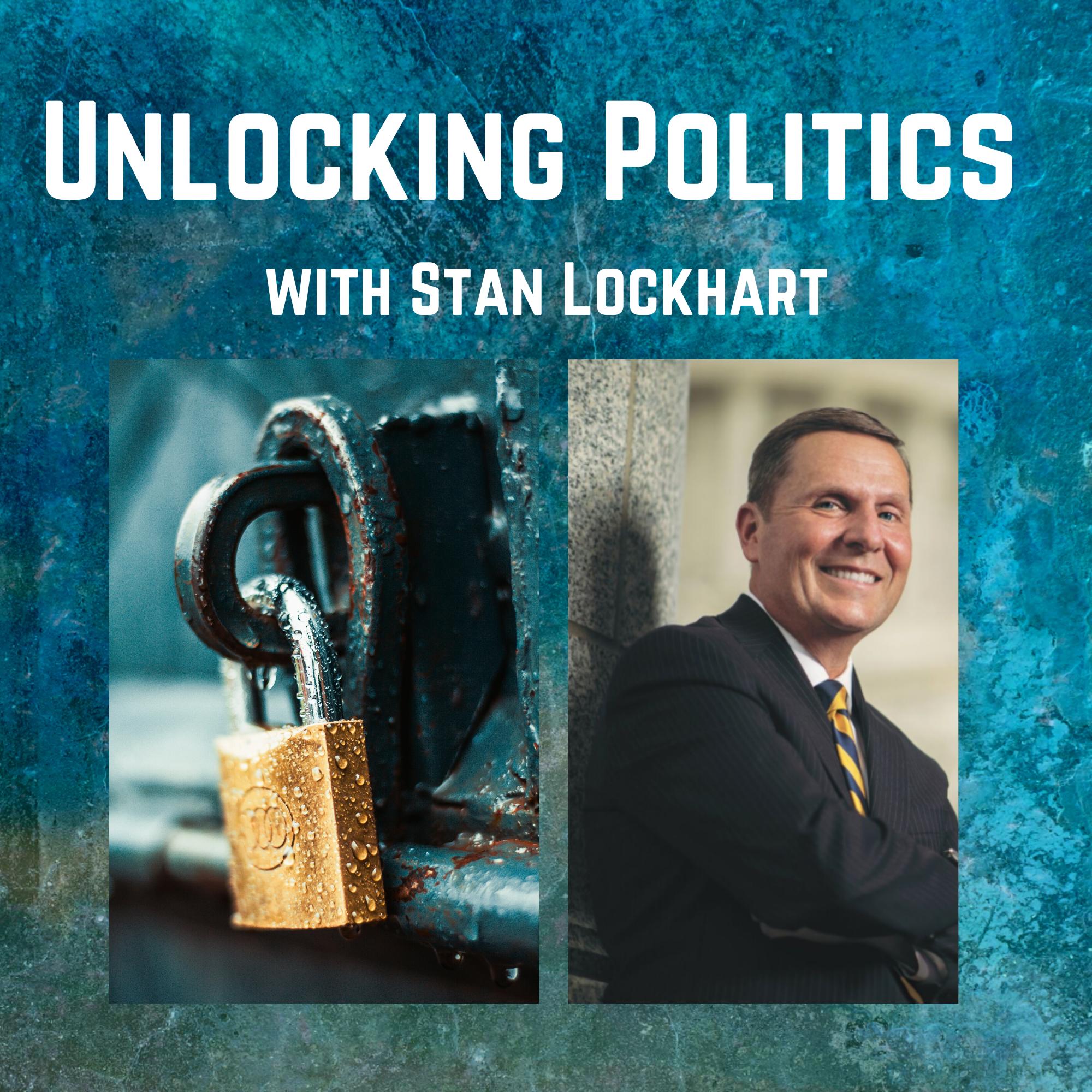 Unlocking Politics with Stan Lockhart show art