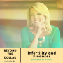 Artwork for Infertility and Finances with Andrea Woroch