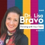 Artwork for 068 Thriving with Your Teen with Dr. Lisa Bravo