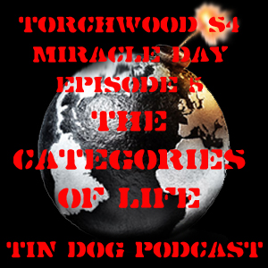 TDP 195: Torchwood Miracle Day Ep 5 - The Categories of Life