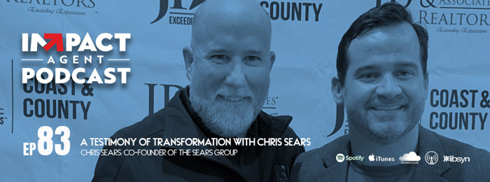 Chris Sears on the Impact Agent Podcast with Jason Will