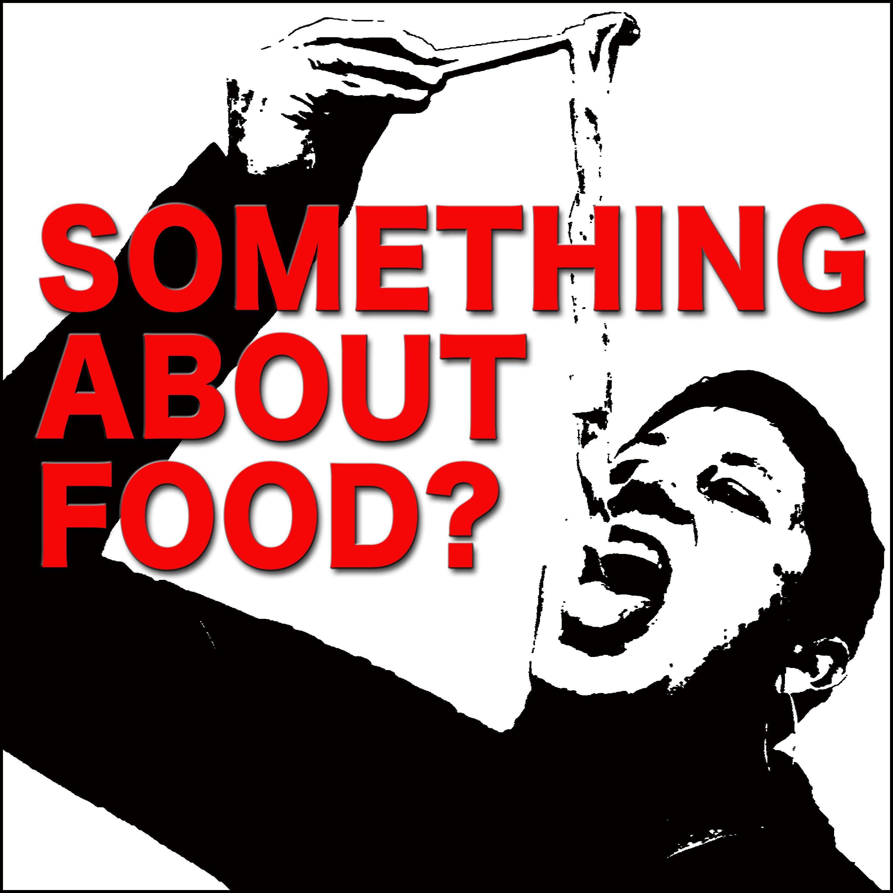 Something About Food? show art