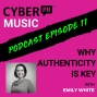 Artwork for Why Authenticity is Key with Emily White