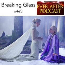 s4e5 Breaking Glass