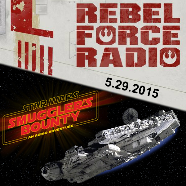RebelForce Radio: May 29, 2015