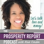 """Artwork for Welcome to Prosperity Report """"Love and Money"""" Podcast"""
