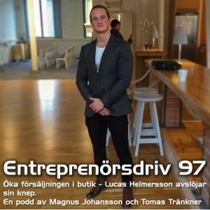 97 Öka försäljningen i butik - Lucas Helmersson avslöjar sina knep