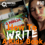 Artwork for #141: HOW TO WRITE A KIDS' BOOK - Daily Mentoring w/ Trevor Crane #greatnessquest