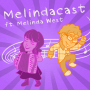 Artwork for Bonus Episode 3: Melindacast (ft. Melinda West)