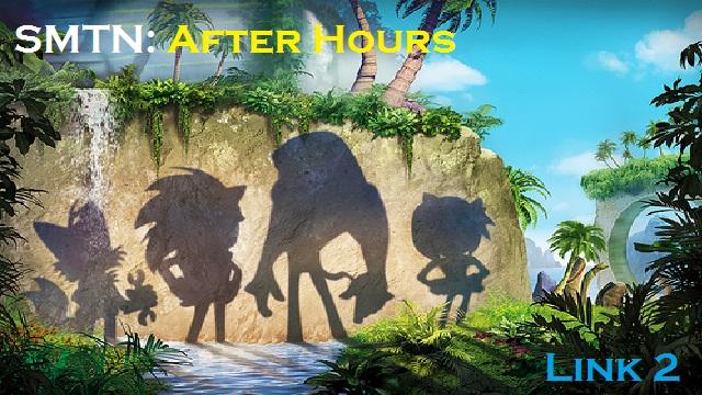 SMTN: After Hours Link 2