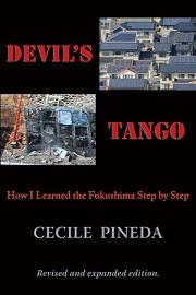 Devil's Tango - Cecile Pineda on Fukushima