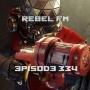 Artwork for Rebel FM Episode 334 - 05/12/2017