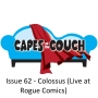 Artwork for Issue 62 - Colossus (Live at Rogue Comics)