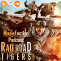 Artwork for MovieFaction Podcast - Railroad Tigers