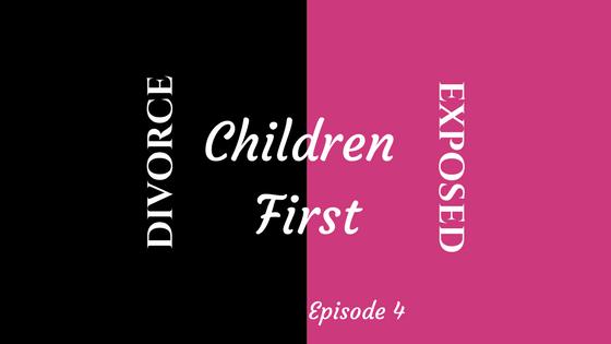 Divorce Exposed - Children First