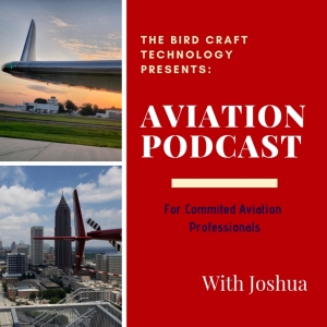 The Bird Craft - Aviation Podcast