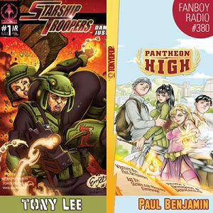 Fanboy Radio #380 - Tony Lee & Paul Benjamin