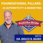 Artwork for Episode 81  - Foundational Pillars of Success: #4 Authenticity in Marketing