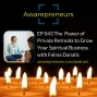 Artwork for EP 043 The Power of Private Retreats to Grow Your Spiritual Business with Felina Danalis