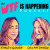 Welcome to the WTF is Happening Podcast: Meet Emily & Sarah show art
