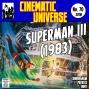 Artwork for Episode 70: Superman III (1983)