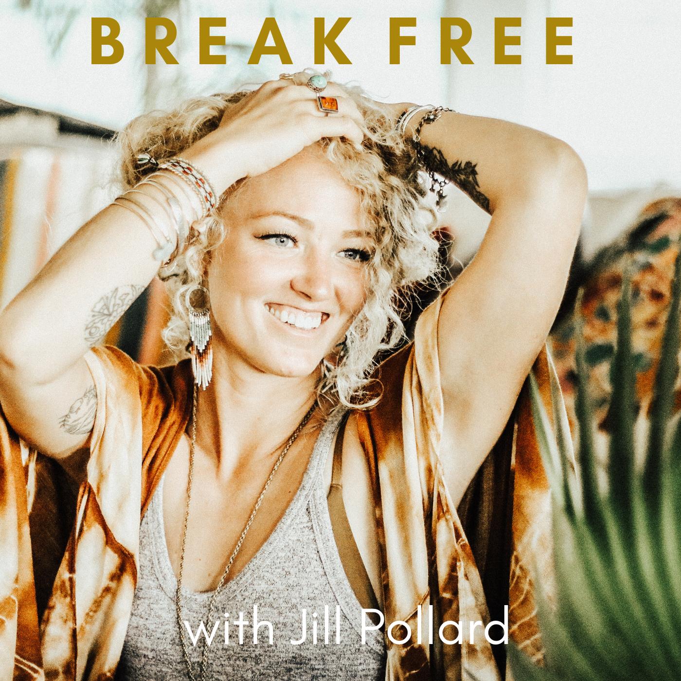 Break Free with Jill Pollard show art