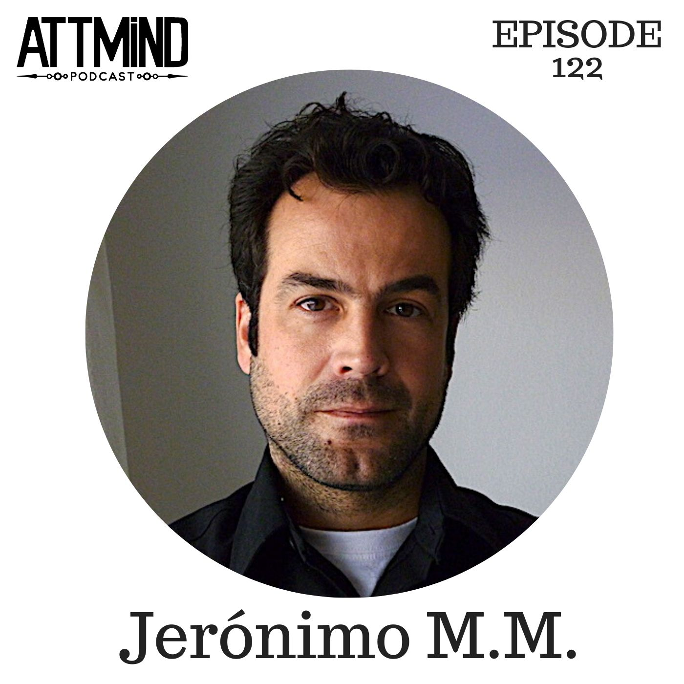 Preparing for The Unintended Consequences of Mainstreaming Psychedelics | Jerónimo M.M. ~ ATTMind 122