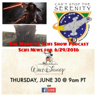 The Monster Scifi Show Podcast - Scifi News for 6/29/2016 and with a spe