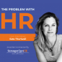 Artwork for The Problem with HR Interview with Kate Thurlwell