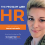 Artwork for The Problem with HR Interview with Laura Capindale