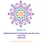 Artwork for 25: Building Soul Self in Eating Disorder Recovery