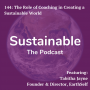 Artwork for 144: The Role of Coaching in Creating a Sustainable World by Tabitha Jayne, Founder & Director, EarthSelf