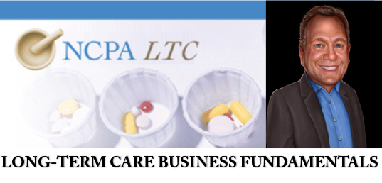 Pharmacy Podcast Episode 101 NCPA LONG-TERM CARE BUSINESS FUNDAMENTALS