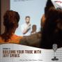 Artwork for Building Your Tribe with Jeff Spires