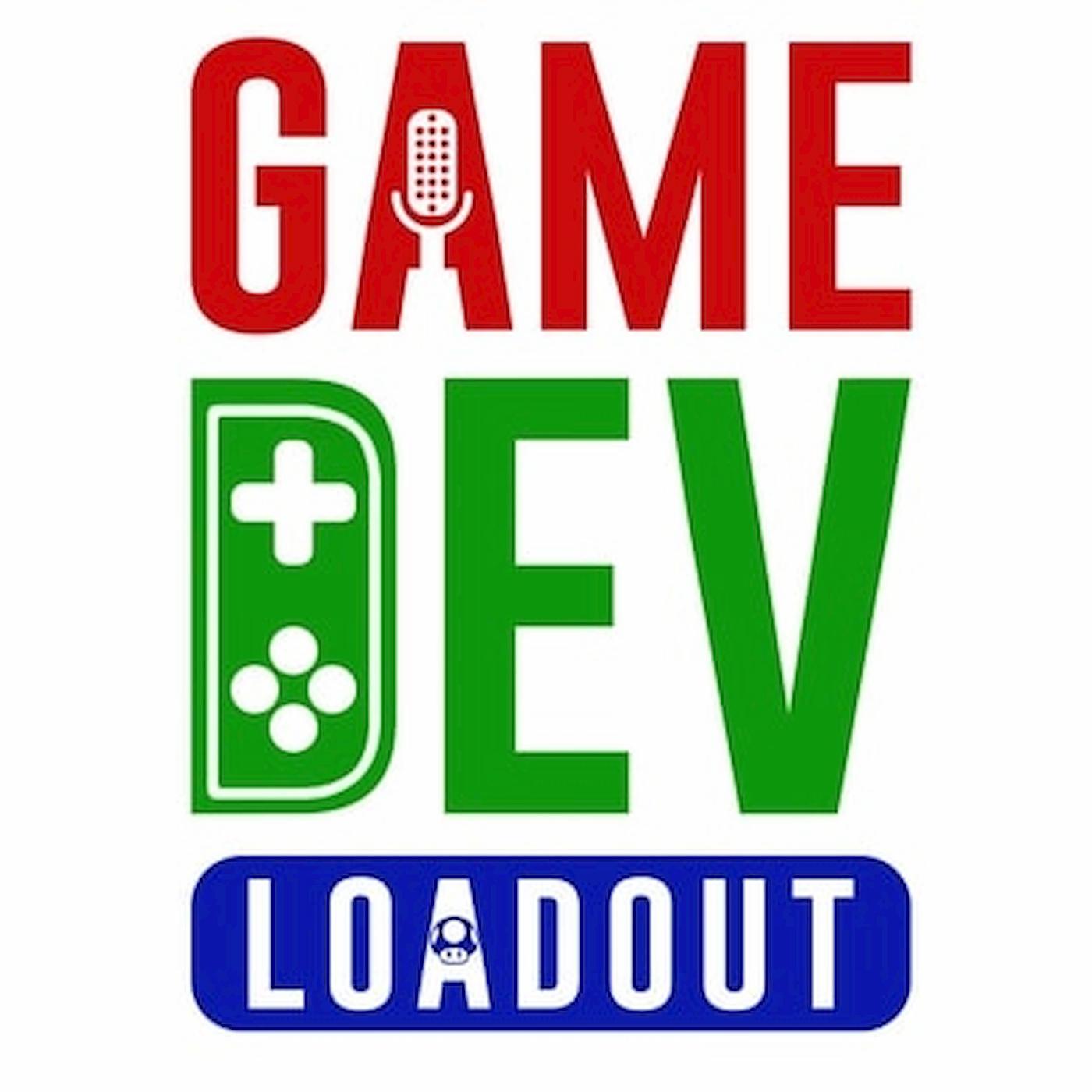GameDev Loadout | A Game Developer Podcast show art