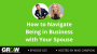 Artwork for How to Navigate Being in Business with Your Spouse: Episode 625