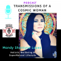 Artwork for Transmissions of a Cosmic Woman with Mandy Shantyne Lopez Season two episode 1 03 13 20 with Matt McLean of Nutriwell Diet and Wellness Consultant