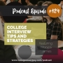 Artwork for 124: College Interview Tips and Strategies