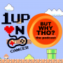 Artwork for Episode 27: Missions that Matter, 1Up On Cancer