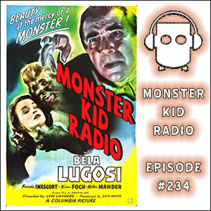 Monster Kid Radio #234 - The Return of the Vampire, the returning Ron Nelson