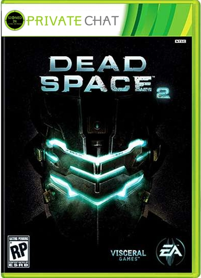 Private Chat #5: Dead Space 2