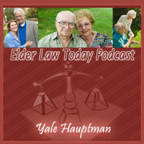 Elder Law Today Podcast #1 What is Elder Law?  Special Needs Planning  with Guest Matthew Glass