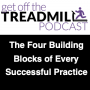Artwork for The Four Building Blocks of Every Successful Practice