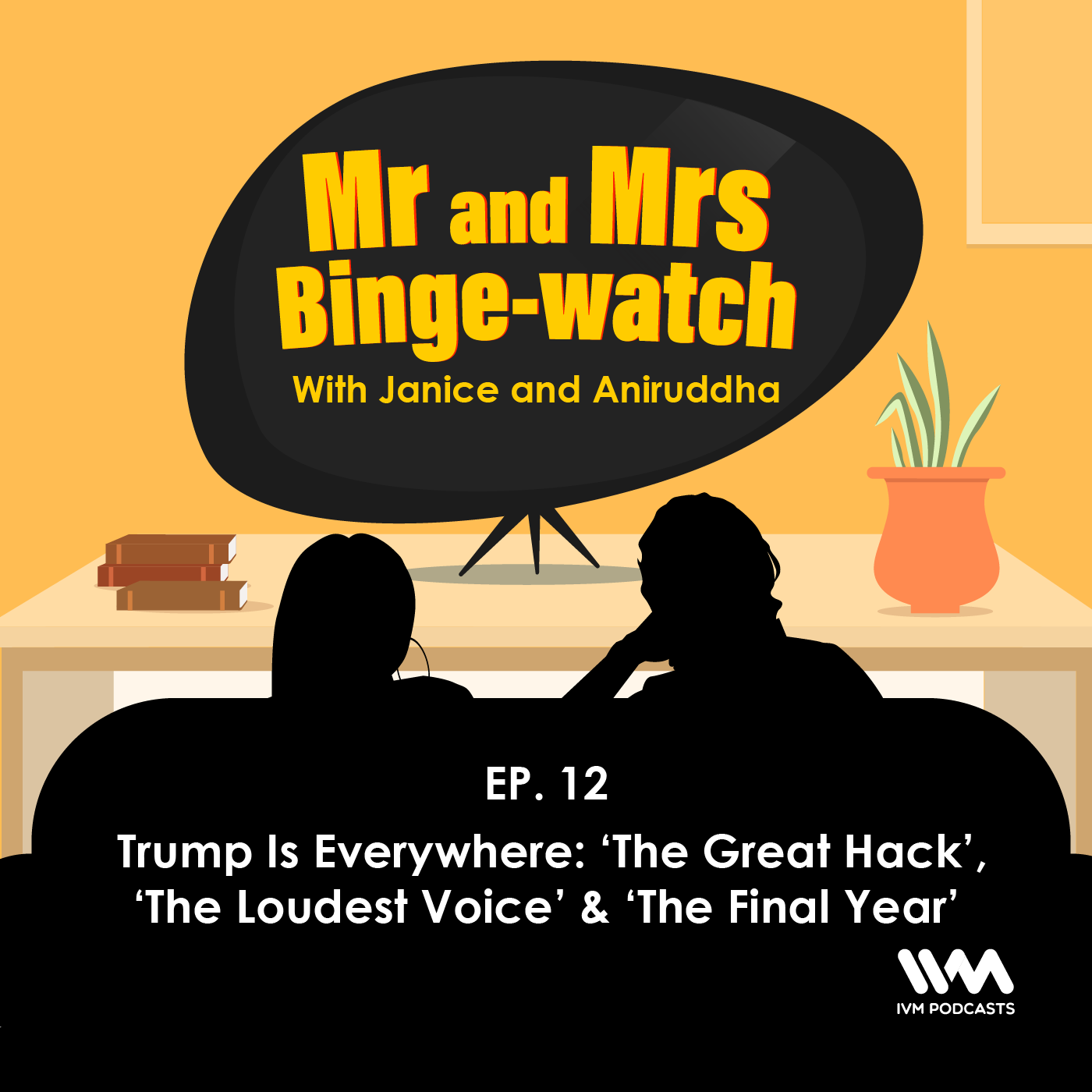 Ep. 12: Trump Is Everywhere: 'The Great Hack', 'The Loudest Voice' & 'The Final Year'