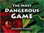 Artwork for THE MOST DANGEROUS GAME (PT II) by RICHARD CONNELL